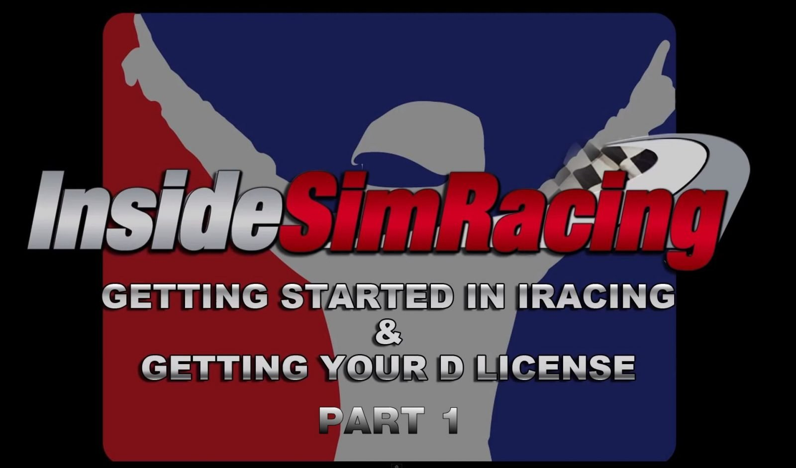 iRacing Tutorial – Getting Started Your D License