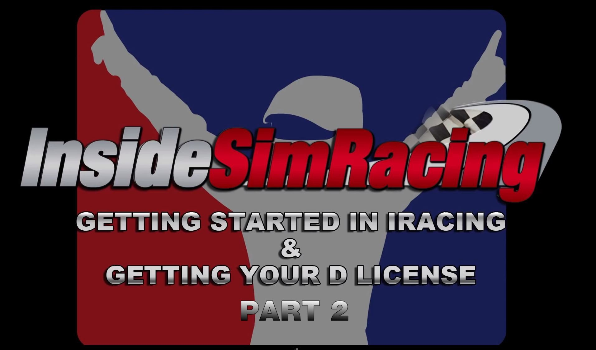 iRacing Tutorial – Getting Started and Getting Your D License Part 2
