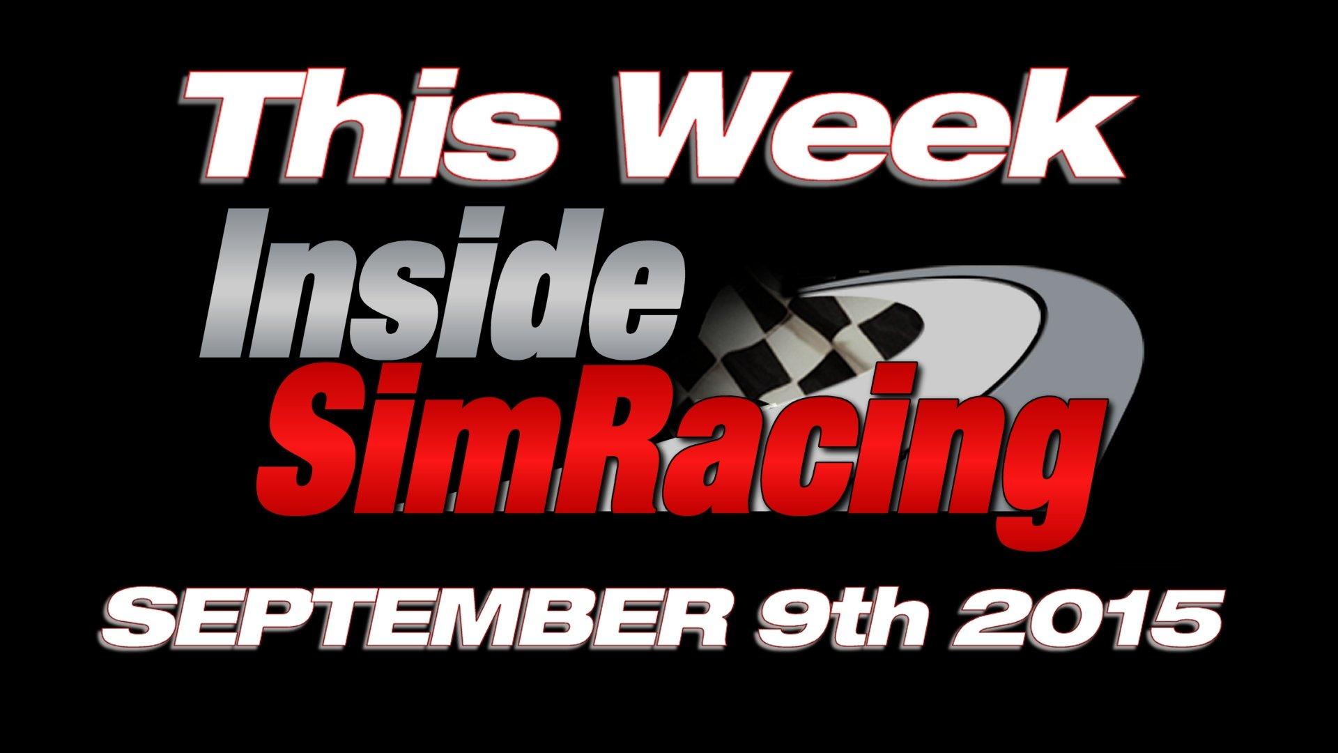 This Week Inside Sim Racing September 9th Live!