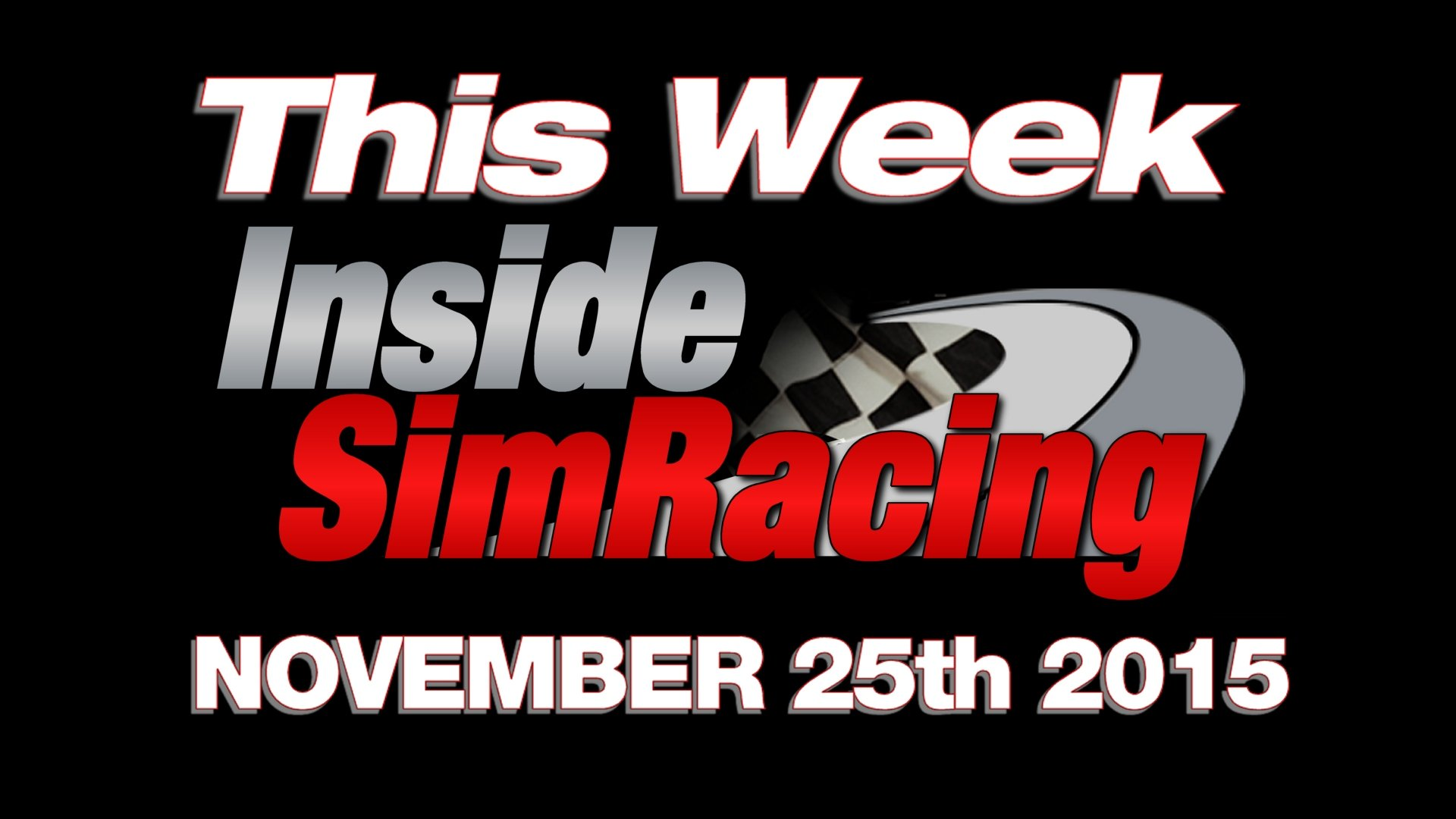 This Week Inside Sim Racing November 25th