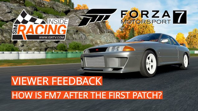 Forza Motorsport 7 Viewer Feedback